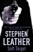 Soft Target - Stephen Leather book cover